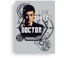Marry a Doctor 2 Canvas Print