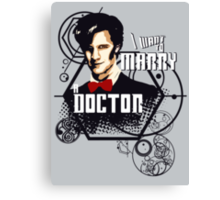 Marry a Doctor Canvas Print