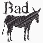 BAD ASS donkey funny design by jazzydevil