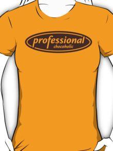 Professional Chocoholic T-Shirt