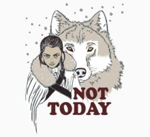 Not Today by Nados