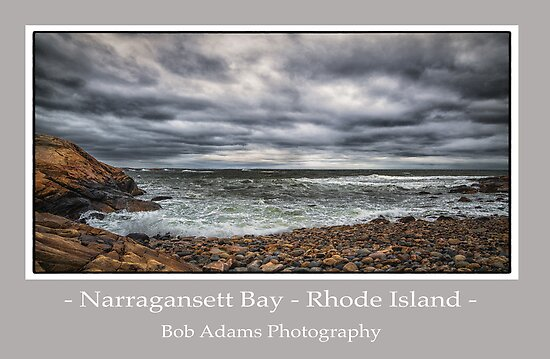 """Narragansett Bay - Rhode Island"" by Bob Adams"