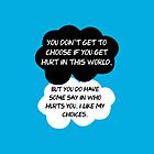 The Fault In Our Stars / TFIOS by John Green - &quot;You Don&#x27;t Get To Choose If You Get Hurt In This World...&quot; by runswithwolves