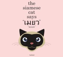 "The Siamese Cat says ""MIAW"" by FayeFaye"