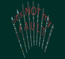 it's NOT my fault by TeaseTees