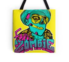 Fear the Zombie Tote Bag