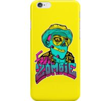 Fear the Zombie iPhone Case/Skin