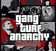 Gang Turf Anarchy: Charming by huckblade