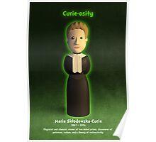 Marie Sklodowska-Curie - Curie-osity Poster