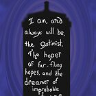 Dr. Who Optimist Quote by Indigo1563