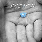 Believe  by ©Maria Medeiros
