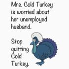 Cold Turkey by Harmerrrrrrr