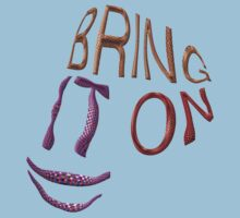 Bring IT on ! by TeaseTees