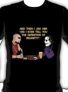 Insanity Hour T-Shirt