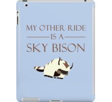 My Other Ride is a Sky Bison iPad Case/Skin