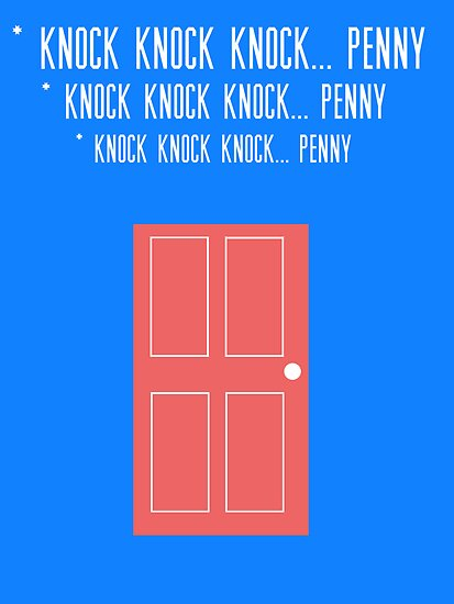Big Bang Theory - Knock, Knock, Knock by Tommy Brown