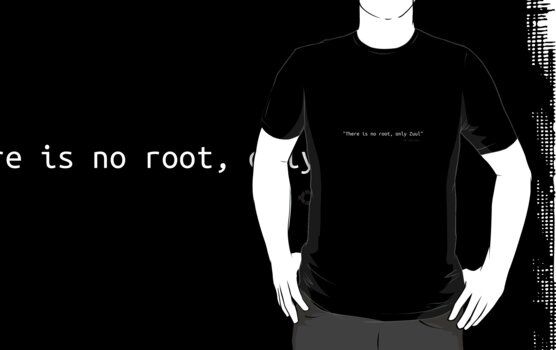 """""""There is no root, only Zuul"""" (dark) by Cybolic"""