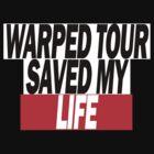 Warped Tour Saved My Life by ohnosidney