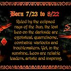 Valxart Gothic Leo zodiac astrology  Born 7/23 to 8/22  and Ruled by the eclipsed rays of the Sun, by Valxart
