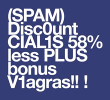 (Spam) Discount Cialis! (White type) by poprock