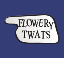 Fawlty Towers - Flowery Twats by metacortex