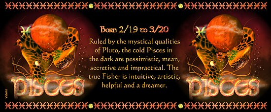 Valxart Gothic Pisces zodiac astrology Born 2/19 to 3/20  and Ruled by the mystical qualities of Pluto by Valxart