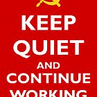 Keep quiet and continue working by MrYum