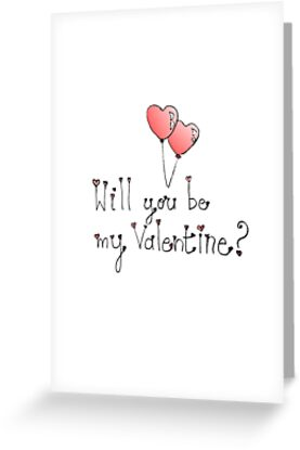 Will you be my sweet Valentine? by Simone Pullar-Wells