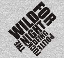 Wild for the night  by lerogber