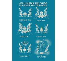 An illustrated Guide to Proper Tea Technique Photographic Print