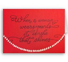 """When a Woman Wears Pearls""  by Melissa Goza"
