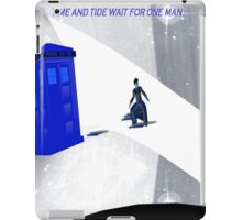 Time and tide wait for one man Guess who iPad Case/Skin