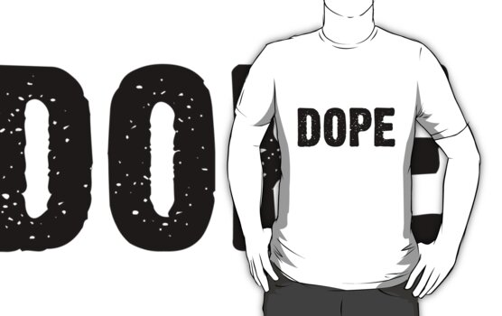dope t-shirt by McElla Gregor