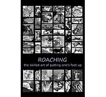 Roaching - the skilled art of putting one's feet up Photographic Print