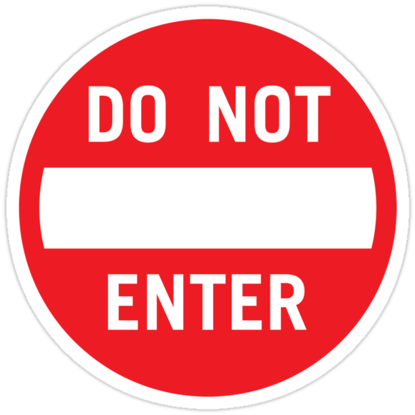 Do Not Enter by DetourShirts