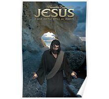 Jesus - I am with you always Poster