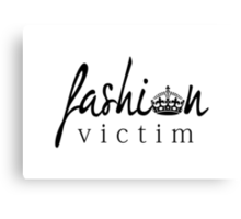 Fashion Victim 3 Canvas Print