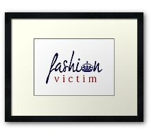Fashion Victim 8 Framed Print