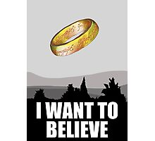 I want to believe in MORDOR Photographic Print