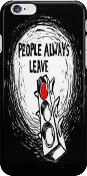 """One Tree Hill: """"People always leave"""" - Iphone Case  by sullat04"""