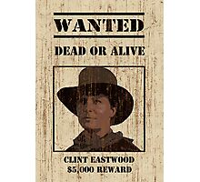 """""""Clint Eastwood"""" wanted poster from Back to the Future 3 Photographic Print"""