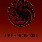 Fire and Blood - Game of Thrones - Red by Maggie Cellucci