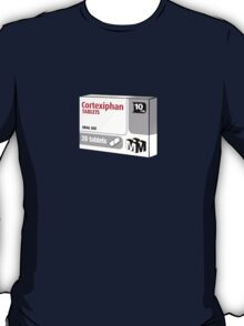 Cortexiphan tablets - now available on prescription... T-Shirt