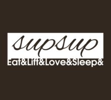 Eat Lift Love Sleep - Variation 3 by Levantar