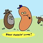 Bean Farmin Long?   (card/print) by Ollie Brock