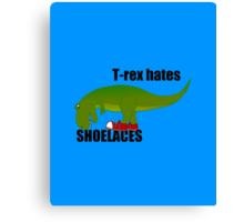 T-rex hates shoelaces Canvas Print