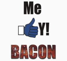 ME LIKEY  Bacon ! by sublimy99