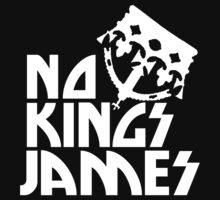 NO KINGS JAMES LOGO WHITE by shotsinthedark
