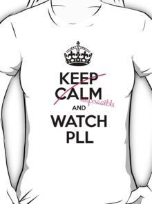 Keep Calm and Pretty little liars T-Shirt