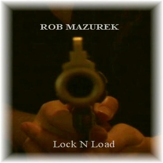 Lock N'Load Album Cover by WpgGuitarman